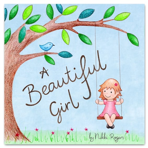 A Beautiful Girl book by Nikki Rogers